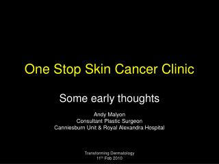 One Stop Skin Cancer Clinic