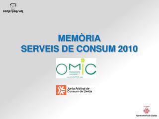 MEMÒRIA SERVEIS DE CONSUM 2010