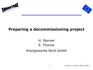 Preparing a decommissioning project