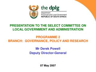 PRESENTATION TO THE SELECT COMMITTEE ON   LOCAL GOVERNMENT AND ADMINISTRATION PROGRAMME 2