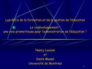Nancy Lauzon  et  Denis Massé Université de Montréal