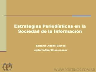 Estrategias Periodísticas en la Sociedad de la Información