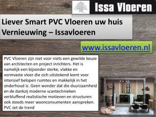 Liever Smart PVC Vloeren uw huis Vernieuwing – Issavloeren