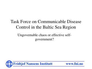 Task Force on Communicable Disease Control in the Baltic Sea Region