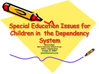 Special Education Issues for Children in  the Dependency System