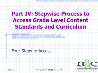 Part IV: Stepwise Process to Access Grade Level Content Standards and Curriculum