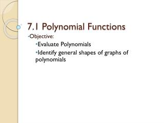 7.1 Polynomial Functions