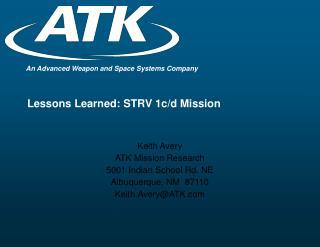 Lessons Learned: STRV 1c/d Mission