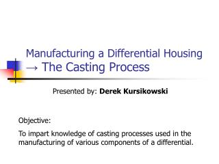 Manufacturing a Differential Housing → The Casting Process