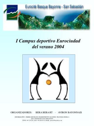 I Campus deportivo Eurociudad del verano 2004