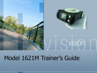 Model 1621M Trainer's Guide