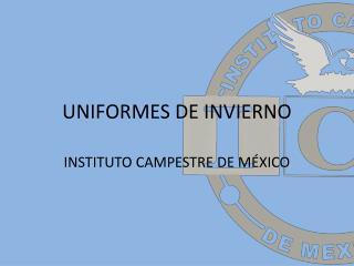 UNIFORMES DE INVIERNO