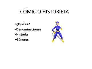 CÓMIC O HISTORIETA