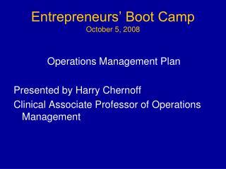 Entrepreneurs' Boot Camp October 5, 2008