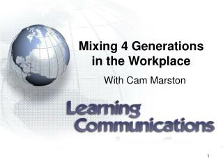 Mixing 4 Generations in the Workplace