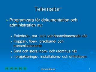 Telemator ®