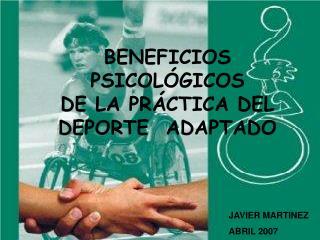 BENEFICIOS PSICOLÓGICOS  DE LA PRÁCTICA DEL  DEPORTE  ADAPTADO