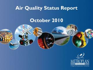 Air Quality Status Report October 2010