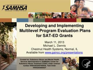 Developing and Implementing  Multilevel Program Evaluation Plans for SAT-ED Grants