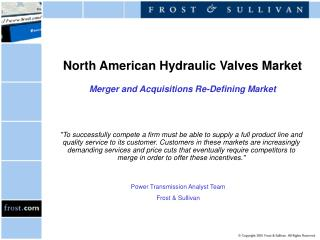 North American Hydraulic Valves Market  Merger and Acquisitions Re-Defining Market