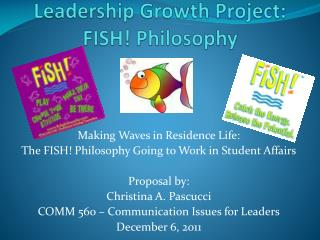 Leadership  Growth Project:  FISH! Philosophy