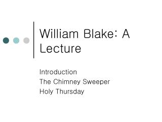 William Blake: A Lecture
