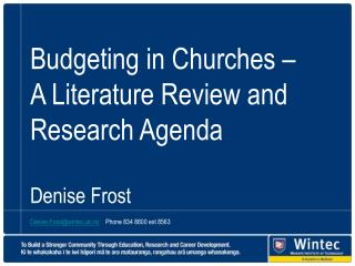 Budgeting in Churches –  A Literature Review and Research Agenda Denise Frost