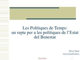 Les Polítiques de Temps: un repte per a les polítiques de l'Estat del Benestar