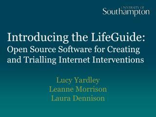 Lucy Yardley Leanne Morrison Laura Dennison