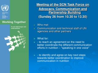 Meeting of the SCN Task Force on Advocacy, Communication and Partnership Building