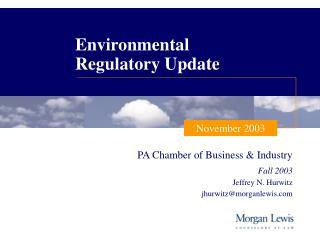 Environmental  Regulatory Update