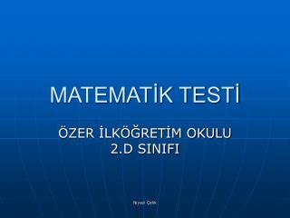 MATEMATİK TESTİ