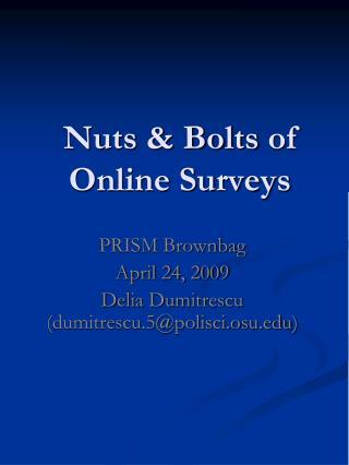 Nuts & Bolts  of Online Surveys