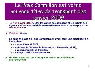 Le  Pass Carmillon  est votre nouveau titre de transport dès janvier 2009