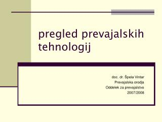 pregled prevajalskih tehnologij