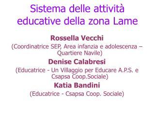 Sistema delle attività educative della zona Lame
