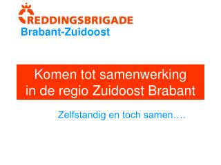 Komen tot samenwerking in de regio Zuidoost Brabant
