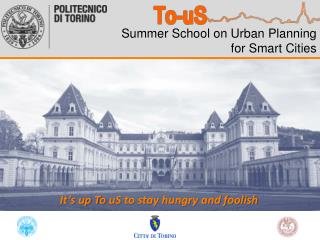 Summer School on Urban Planning  for Smart Cities