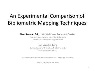 An Experimental Comparison of Bibliometric Mapping Techniques