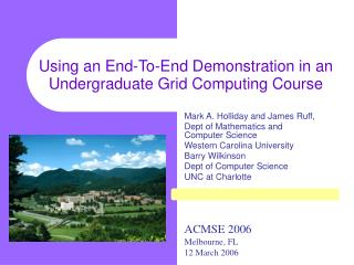 Using an End-To-End Demonstration in an Undergraduate Grid Computing Course