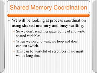 Shared Memory Coordination