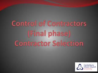 Control of Contractors Final phase Contractor Selection