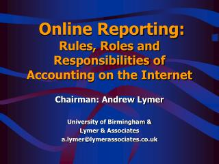 Online Reporting: Rules, Roles and Responsibilities of Accounting on the Internet