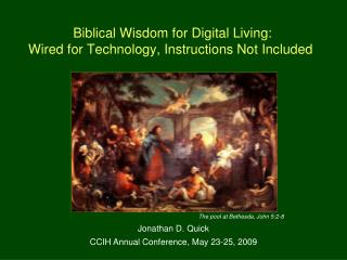 Biblical Wisdom for Digital Living:  Wired for Technology, Instructions Not Included