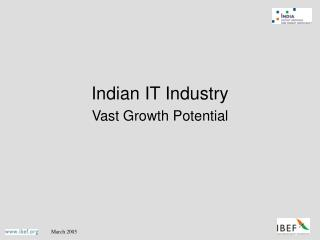 Indian IT Industry Vast Growth Potential
