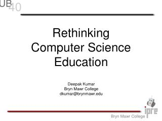 Rethinking Computer Science Education