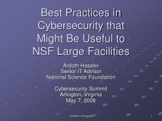 Best Practices in  Cybersecurity that  Might Be Useful to  NSF Large Facilities
