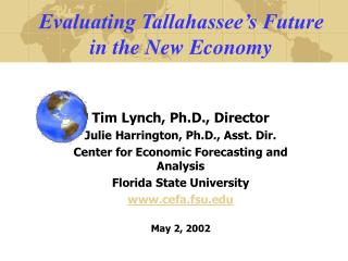 Evaluating Tallahassee's Future  in the New Economy