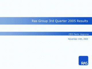 Ras Group 3rd Quarter 2005 Results