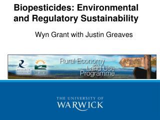 Biopesticides: Environmental and Regulatory Sustainability